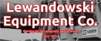 Lewandowski Equipment Co Inc. Tim Lewandowski