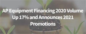 AP Equipment Financing Announces 2021 Promotions